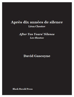 After Ten Years'Silence - Lev Shestov Après dix années de silence - Léon Chestov  David Gascoyne