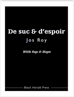De suc & d'espoir / With Sap & Hope