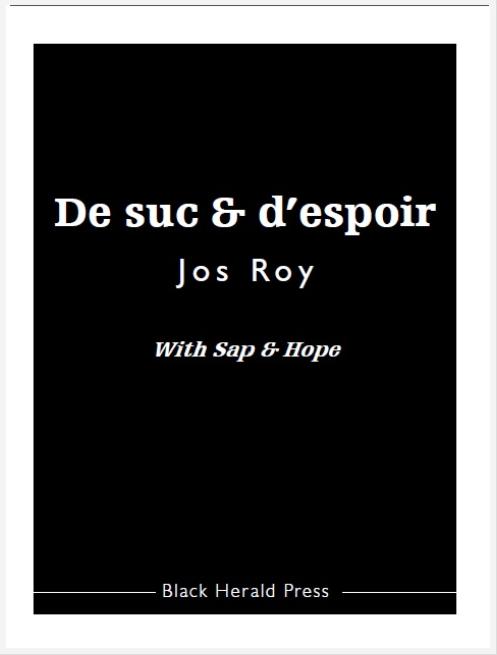 De suc & d'espoir / With Sap & Hope
