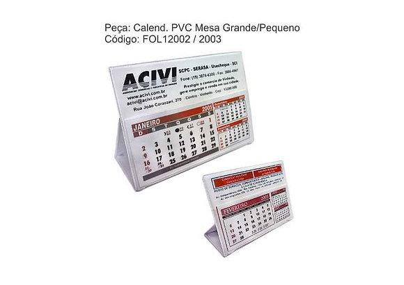 Calendário PVC Mesa - FOL12002 a 2003