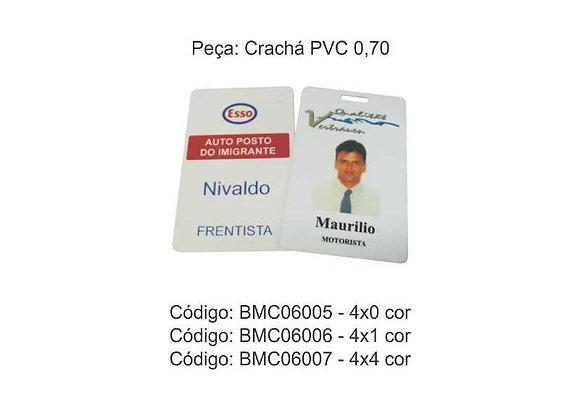 Crachá PVC 0,70 - BMC06005 à BMC06007