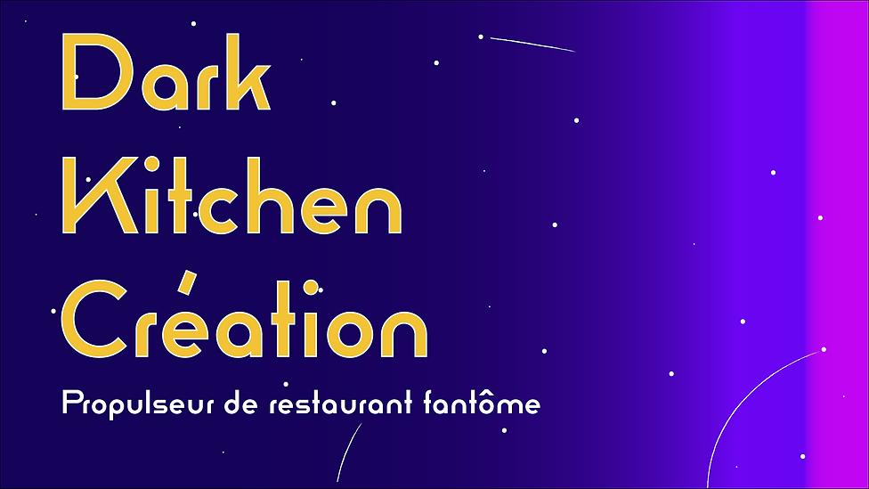acceuil dark kitchen creation de restaur