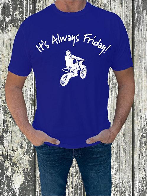 It's Always Friday!