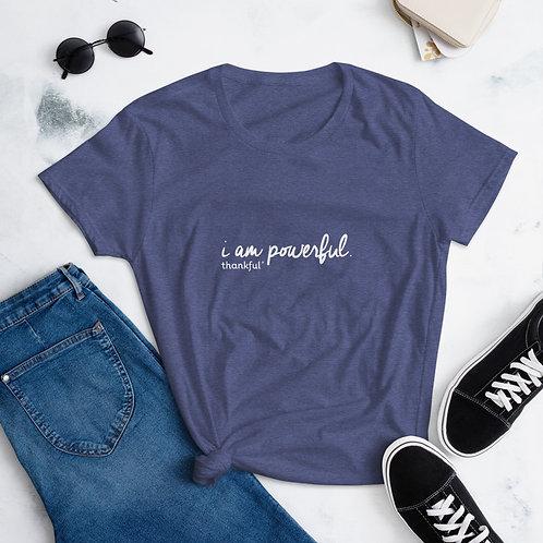 """""""I am Powerful"""" Script Short Sleeve women's T-Shirt"""