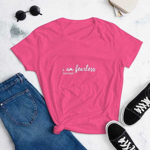 """""""I am Fearless"""" Script Short Sleeve women's T-Shirt"""