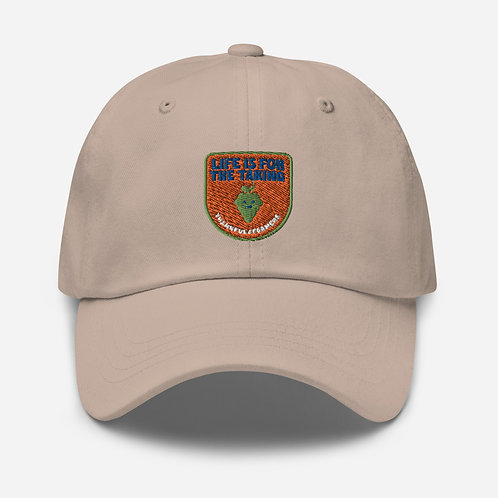 """""""Life is for the taking"""" baseball cap"""