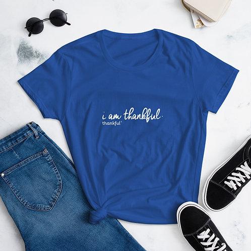 """""""I am Thankful"""" Script Short Sleeve women's T-Shirt"""