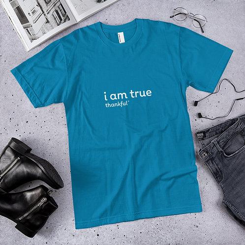 """""""I am True"""" Text Short Sleeve Men's Jersey T-Shirt"""