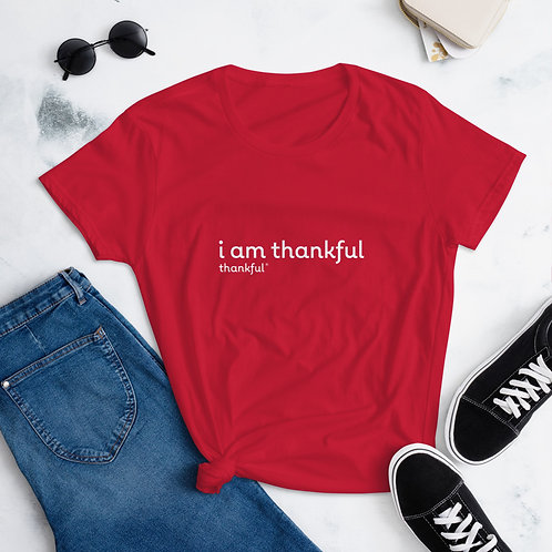 """""""I am Thankful"""" Text Short Sleeve women's T-Shirt"""