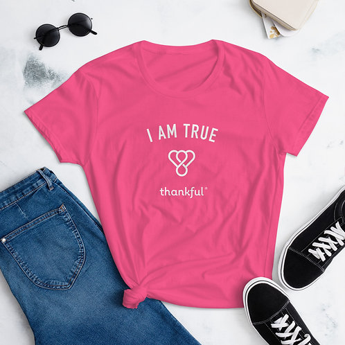 """I am True"" Emblem Short Sleeve women's T-Shirt"