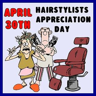 4-30 Hairstylists Appreciation Day.jpg
