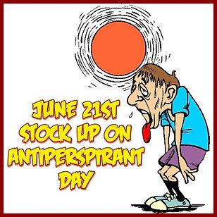 6-21 Stock Up on Antiperspirant Day.jpg