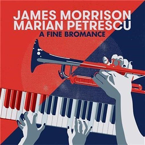 A Fine Bromance with James Morrison & Marian Petrescu