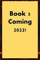 Book 5 Coming.jpg