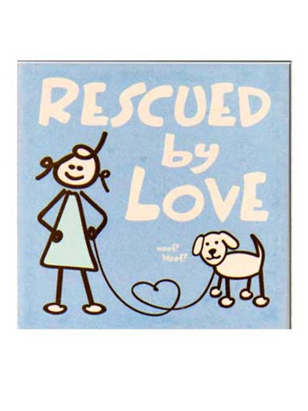 Dog Speak Coaster-Rescued By Love