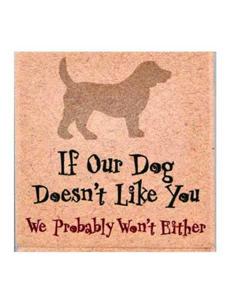 Dog Speak-If Our Dog Doesnt Like You