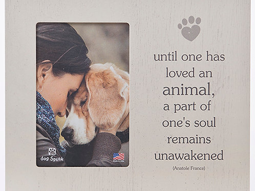 Dog Speak-Until One has Loved