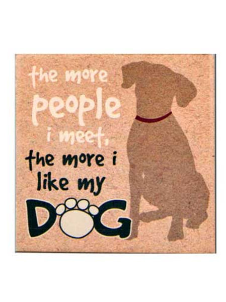 Dogs Speak Coaster-The More People