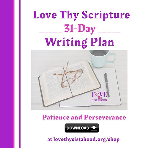 31-Day Scripture Writing Plan: Patience and Perseverance