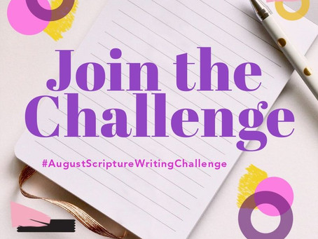 August Scripture Writing Challenge