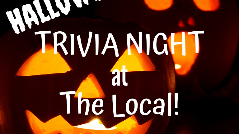 Trivia Night at The Local: Halloween Edition!