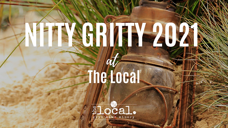 Nitty Gritty 2021 at The Local!