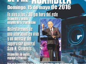 Transmisión y retransmisión PRE- Asamblea Internacional.