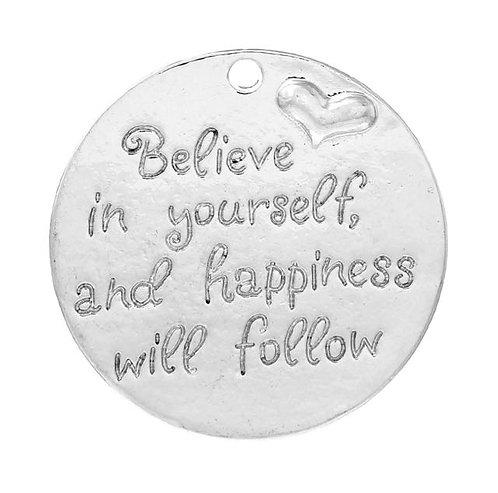 Believe in Yourself - Silver