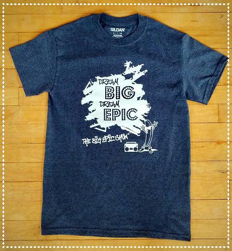 DREAM EPIC T-Shirt - Adult