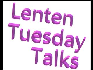 Lenten Tuesday Talks - Adult Faith Enrichment