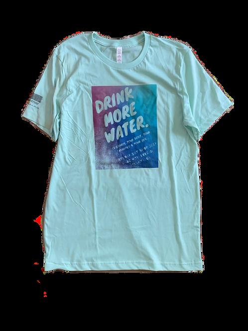 Drink More Water Tee