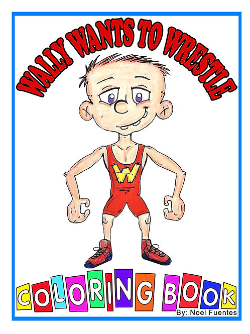 Wally Wants to Wrestle Coloring/Activity Book