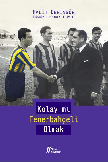 Kolay mı Fenerbahçeli Olmak?