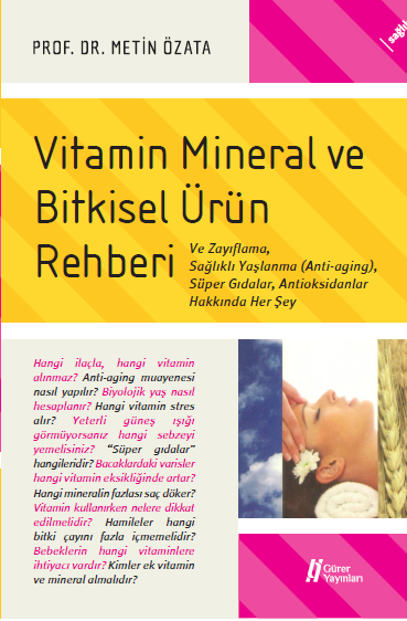 Vitamin, Mineral ve Bitkisel Ürün Rehberi