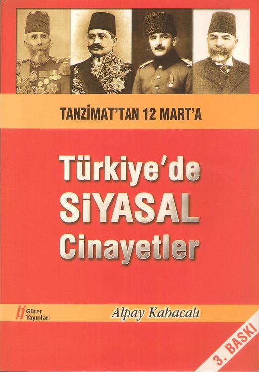 Türkiye'de Siyasal Cinayetler