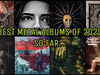 Best Metal Albums Of 2020 So Far...