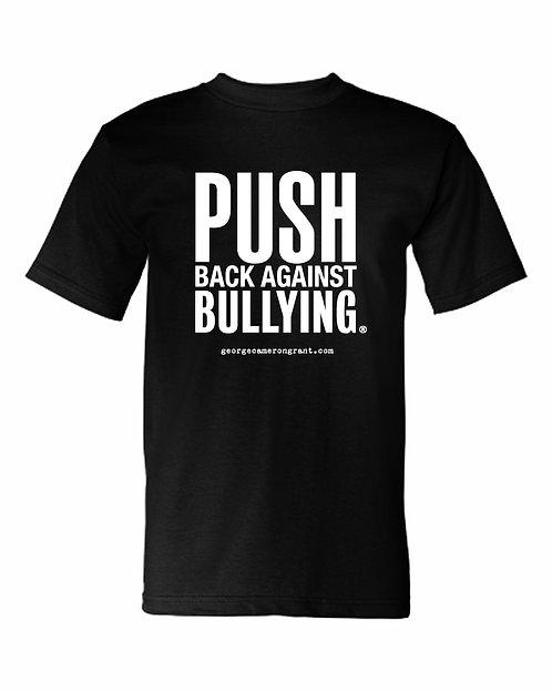"""PUSH BACK AGAINST BULLYING"" T-Shirt"