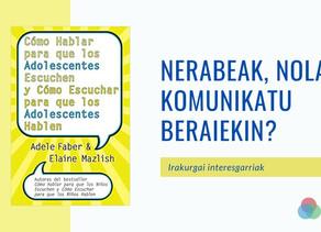 NERABEAK, nola komunikatu beraiekin?
