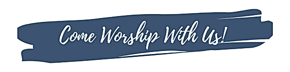 come_worship_with_us.png