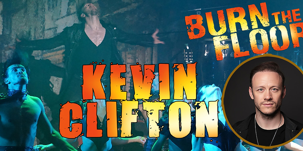 Dublin - Kevin Clifton - Burn the Floor 8pm