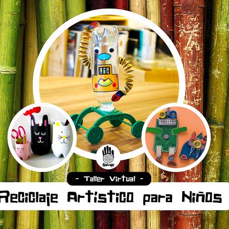 talleres virtuales | reciclaje artístico con niñoss
