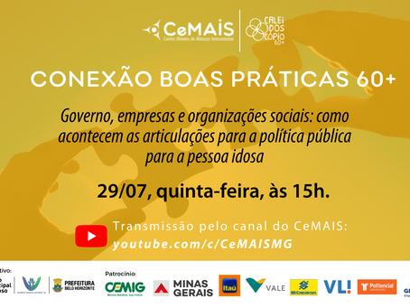 Encontro Conexão Boas Práticas 60+ ao vivo no YouTube do CeMAIS!
