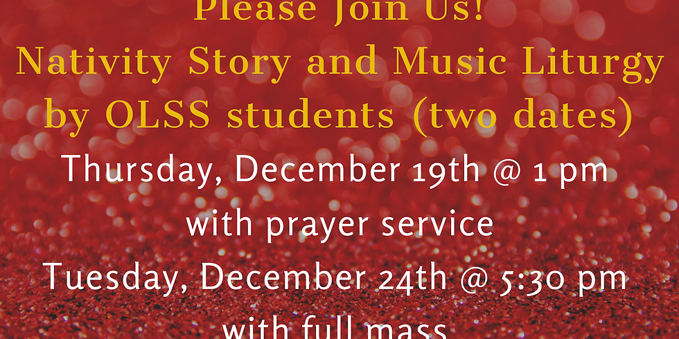 Nativity Story and Music Liturgy - two dates