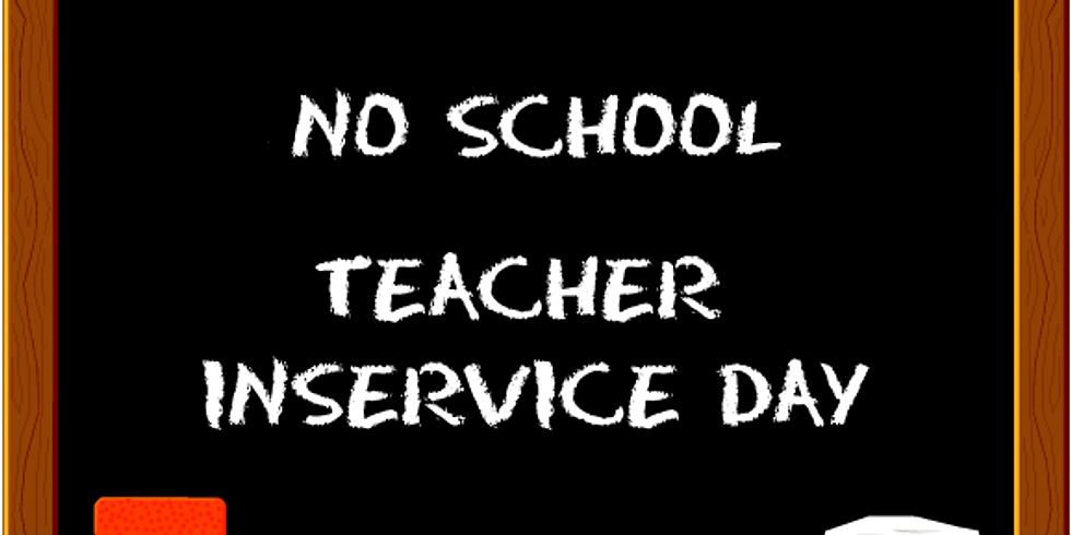 No School - Teacher In-service