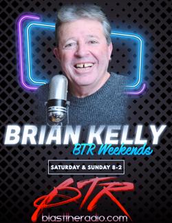 Brian Kelly - BTR Weekends