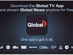 GLOBAL NEWS ADDS FREE OKANAGAN, LETHBRIDGE, PETERBOROUGH AND KINGSTON NEWS STREAMS TO GLOBAL TV APP