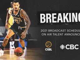 CEBL, CBC Announce 2021 Broadcast Schedule, On-Air Talent