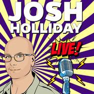 Josh Holliday Live! Is coming to NEWSTALK SAUGA960