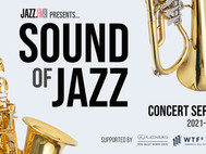 THE SOUND OF JAZZ CONCERT SERIES RETURNS FOR ITS 45TH YEAR