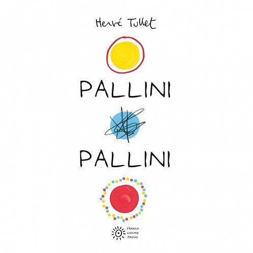 PALLINI PALLINI - HERVE' TULLET